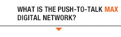 What is the Push-To-Talk Digital Network